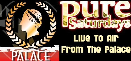 Pure Saturdays - Live-To-Air From The Palace