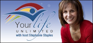 Your Life, Unlimited with Stephanie Staples