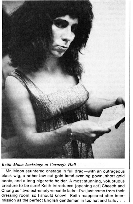 Keith Moon loved to dress up in full on drag.