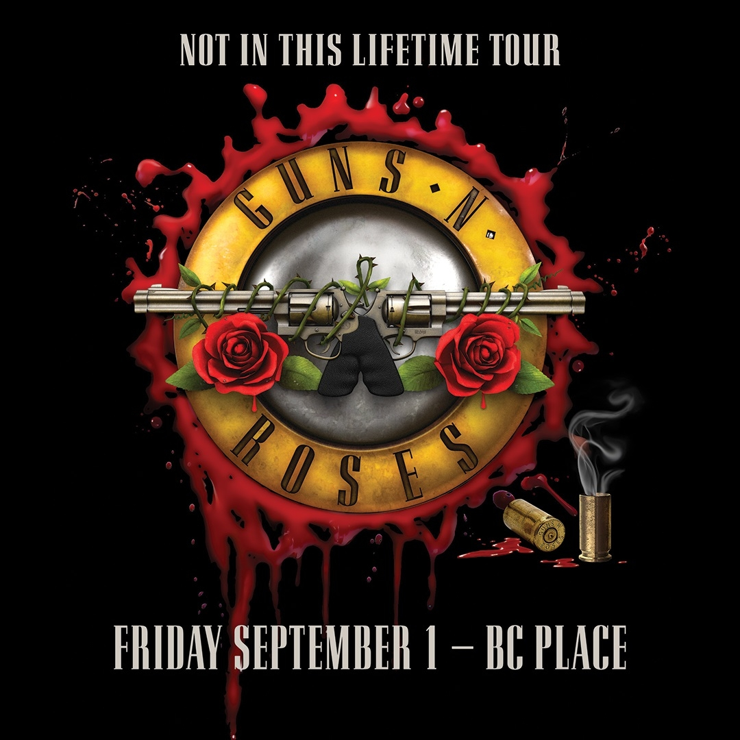 Guns N' Roses are FINALLY coming to Vancouver!