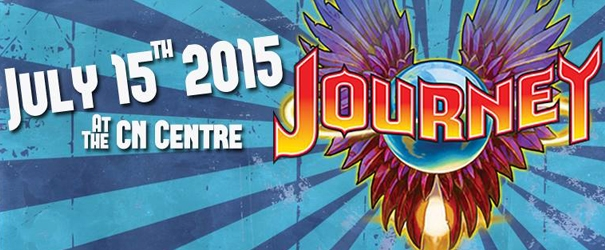 The Drive presents Journey - July 15th - CN Centre