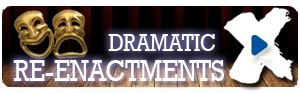 Dramatic-Re-enactments