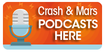 Crash and Mars Podcasts Here