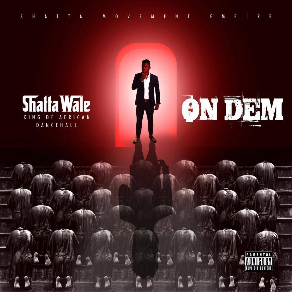 "Listen Up: Shata Wale releases a new mixtape ""On Dem"""