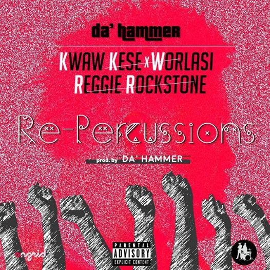 LISTEN UP: Da' Hammer features Kwaw Kese, Worlasi and Reggie on 'Re-Percussions'