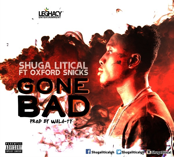 Shuga Litical features Oxford Snicks 'Gone Bhad'