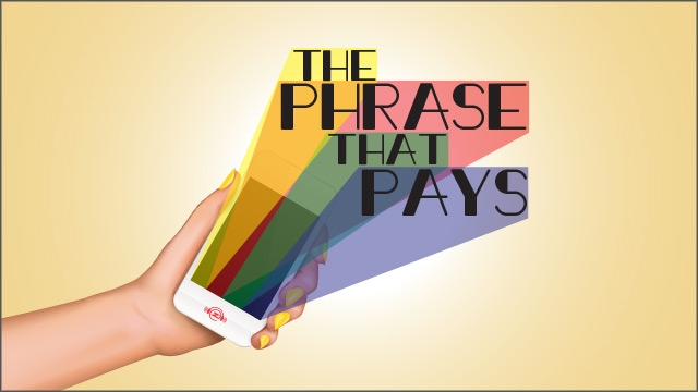 **NEW** Phrase That Pays!