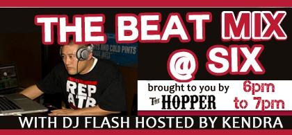 The Beat Mix @ Six with DJ Flash