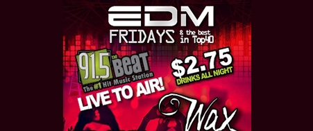 EDM Fridays at The Wax